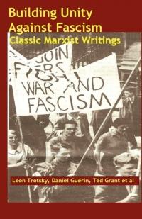 No.44/45 Building Unity Against Fascism: Classic Marxist Writings