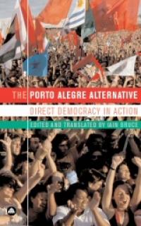 No.35/36 The Porto Alegre Alternative: Direct Democracy in Action
