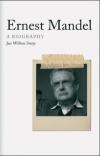 Ernest Mandel: A Rebel's Dream Deferred