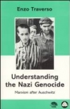 No.29/30 Understanding the Nazi Genocide: Marxism after Auschwitz