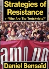 No.42/43 Strategies of Resistance & 'Who are the Trotskyists'
