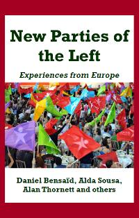 New Parties of the Left. Experiences from Europe